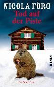 Cover-Bild zu Tod auf der Piste (eBook) von Förg, Nicola