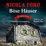 Cover-Bild zu Böse Häuser (Alpen-Krimis 12) (Audio Download) von Förg, Nicola
