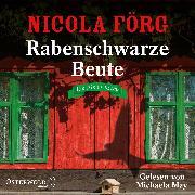 Cover-Bild zu Rabenschwarze Beute (Alpen-Krimis 9) von Förg, Nicola
