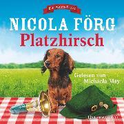 Cover-Bild zu Platzhirsch (Audio Download) von Förg, Nicola