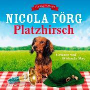 Cover-Bild zu Platzhirsch von Förg, Nicola