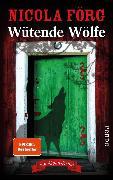 Cover-Bild zu Wütende Wölfe (eBook) von Förg, Nicola