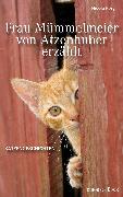 Cover-Bild zu Frau Mümmelmeier von Atzenhuber erzählt (eBook) von Förg, Nicola