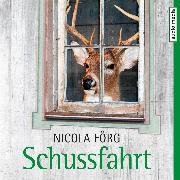 Cover-Bild zu Schussfahrt - Ein Allgäu-Krimi (Audio Download) von Förg, Nicola