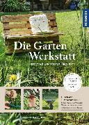 Cover-Bild zu Die Garten-Werkstatt (eBook) von Heß, Thomas