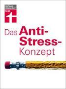 Cover-Bild zu Das Anti-Stress-Konzept von Niklewski, Günter