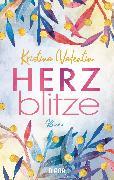 Cover-Bild zu Valentin, Kristina: Herzblitze (eBook)