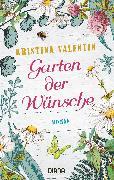 Cover-Bild zu Valentin, Kristina: Garten der Wünsche (eBook)