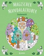 Cover-Bild zu Loewe Malbücher (Hrsg.): Magischer Mandalazauber - Zauberwald