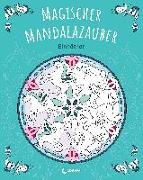 Cover-Bild zu Loewe Malbücher (Hrsg.): Magischer Mandalazauber - Einhörner