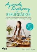Cover-Bild zu Ayurveda-Ernährung für Berufstätige von Krüger, Laura