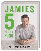 Cover-Bild zu Jamies 5-Zutaten-Küche von Oliver, Jamie