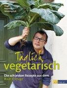Cover-Bild zu Täglich vegetarisch von Fearnley-Whittingstall, Hugh