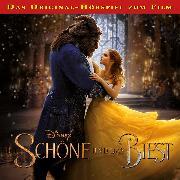 Cover-Bild zu Disney / Die Schöne und das Biest: Das Original-Hörspiel zum Film (Audio Download) von Bingenheimer, Gabriele