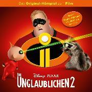 Cover-Bild zu Disney/ Die Unglaublichen 2 (Audio Download) von Bingenheimer, Gabriele