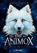 Cover-Bild zu Die Erben der Animox 1 von Carter, Aimée