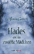 Cover-Bild zu Hades und das zwölfte Mädchen (eBook) von Carter, Aimée