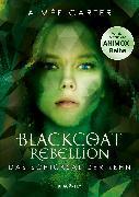 Cover-Bild zu Blackcoat Rebellion - Das Schicksal der Zehn (eBook) von Carter, Aimée