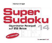 Cover-Bild zu Krüger, Eberhard: Supersudoku 14 (5 Exemplare à 3,99 ?)