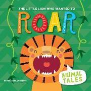 Cover-Bild zu The Little Lion Who Wanted to Roar von Anthony, William