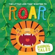 Cover-Bild zu The Little Lion That Wanted to Roar von Anthony, William