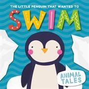 Cover-Bild zu The Little Penguin That Wanted to Swim von Anthony, William