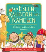 Cover-Bild zu Von Eseln, Räubern und Kamelen von Butterworth, Nick