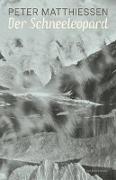 Cover-Bild zu Der Schneeleopard von Matthiessen, Peter