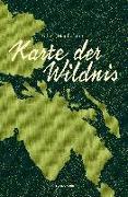Cover-Bild zu Karte der Wildnis von Macfarlane, Robert