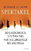 Cover-Bild zu Spektakel (eBook) von Schaper, Rüdiger
