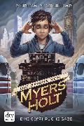 Cover-Bild zu Vaughan, Monica M.: Die Spione von Myers Holt - Eine gefährliche Gabe (eBook)