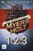Cover-Bild zu Vaughan, Monica M.: Die Spione von Myers Holt 1-3 (eBook)