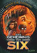 Cover-Bild zu Vaughan, Monica M.: Das Geheimnis von Six