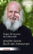Cover-Bild zu Anselm Grüns Buch der Antworten von Grün, Anselm