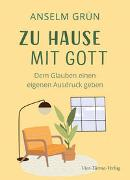 Cover-Bild zu Zu Hause mit Gott von Grün, Anselm