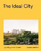 Cover-Bild zu The Ideal City von gestalten (Hrsg.)