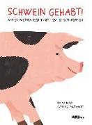 Cover-Bild zu Schwein gehabt! von Bird, Daisy