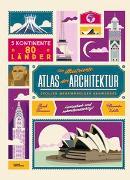 Cover-Bild zu Der illustrierte Atlas der Architektur von Verhille, Alexandre (Illustr.)