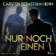 Cover-Bild zu Nur noch einen - Kurzkrimi aus der Eifel (Audio Download) von Henn, Carsten Sebastian