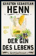 Cover-Bild zu Der Gin des Lebens (eBook) von Henn, Carsten Sebastian