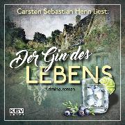Cover-Bild zu Der Gin des Lebens (Audio Download) von Henn, Carsten Sebastian
