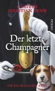 Cover-Bild zu Der letzte Champagner (eBook) von Henn, Carsten Sebastian