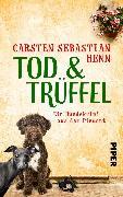 Cover-Bild zu Tod & Trüffel (eBook) von Henn, Carsten Sebastian