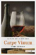 Cover-Bild zu Carpe Vinum (eBook) von Henn, Carsten Sebastian