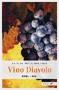 Cover-Bild zu Vino Diavolo (eBook) von Henn, Carsten Sebastian
