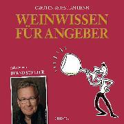 Cover-Bild zu Weinwissen für Angeber (Audio Download) von Henn, Carsten Sebastian