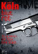 Cover-Bild zu Köln blutrot (eBook) von Berndorf, Jacques