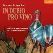Cover-Bild zu In Dubio Pro Vino (Audio Download) von Henn, Carsten Sebastian