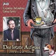 Cover-Bild zu Der letzte Aufguss (Audio Download) von Henn, Carsten Sebastian