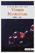 Cover-Bild zu Vinum Mysterium (eBook) von Henn, Carsten Sebastian